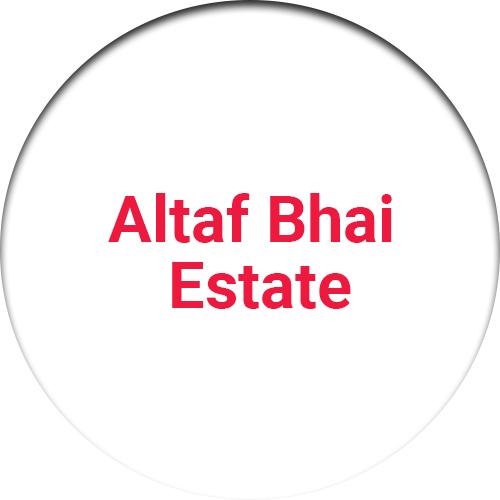 Altaf Bhai Estate