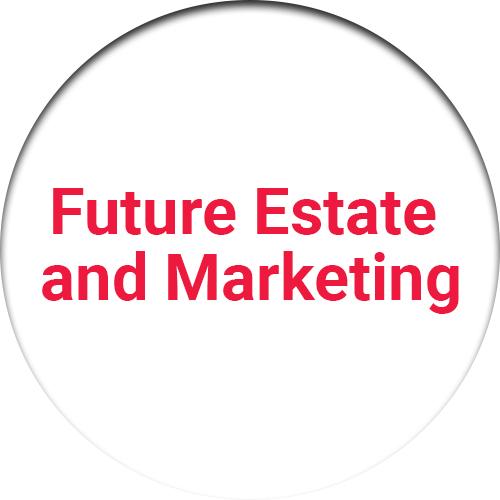 Future Estate and Marketing