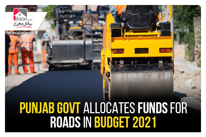 Punjab Govt allocates funds for roads in Budget 2021