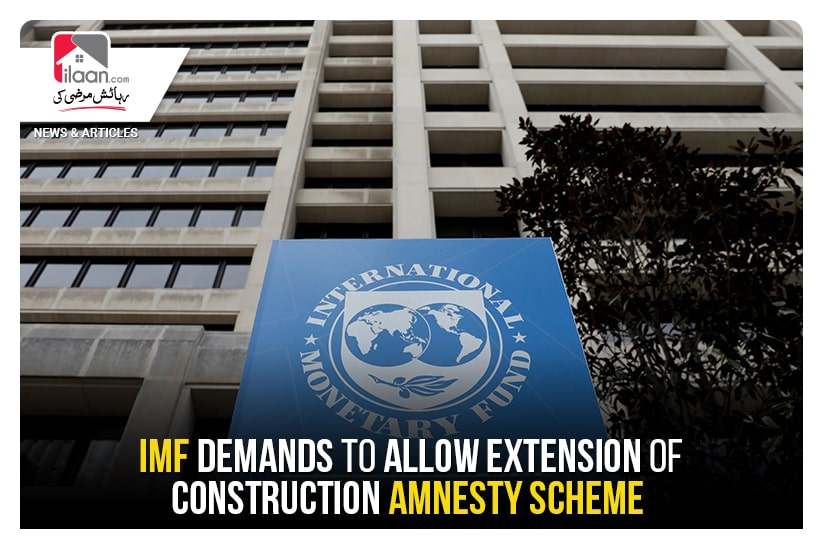 IMF demands to allow extension of construction amnesty scheme