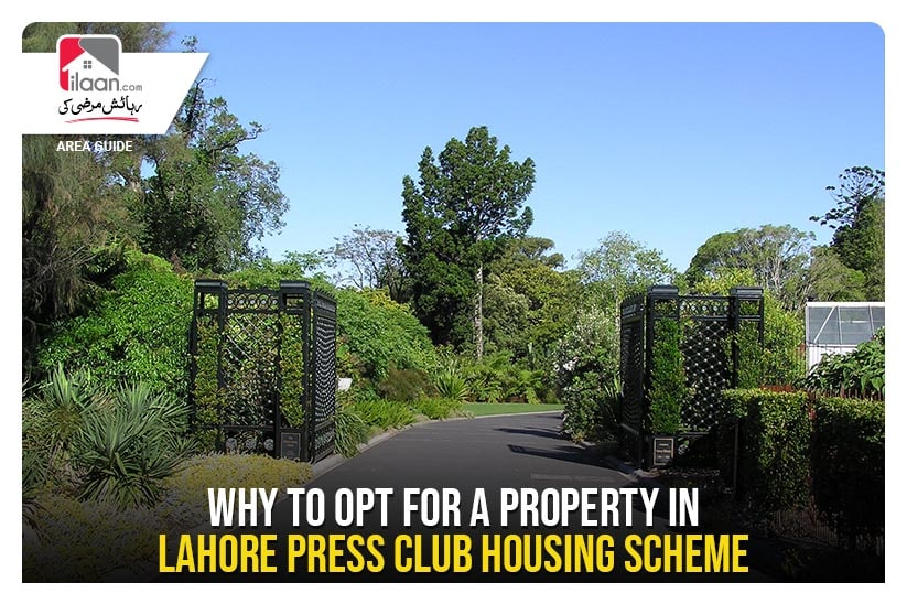 Why to opt for a Property in Lahore Press Club Housing Scheme?