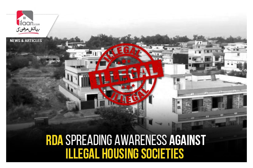 RDA spreading awareness against illegal housing societies