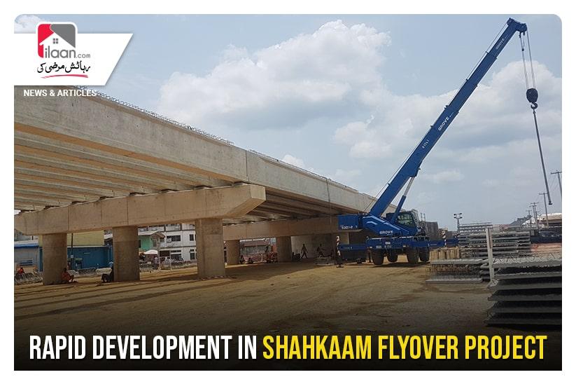 Rapid development in Shahkaam Flyover Project