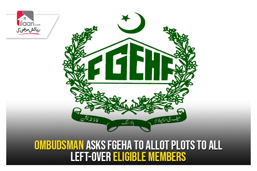Ombudsman asks FGEHA to allot plots to all left-over eligible members