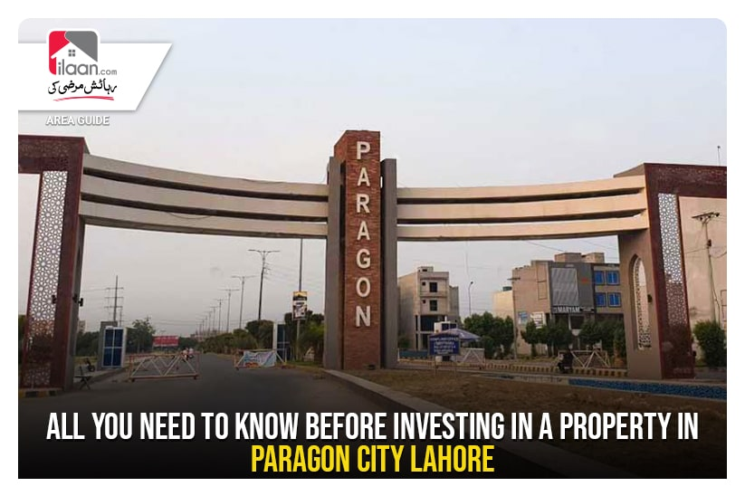 All you need to know before investing in a property in Paragon City Lahore
