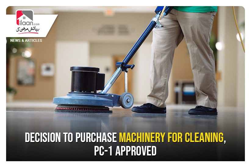 Decision to purchase machinery for cleaning, PC-1 approved