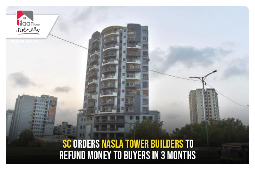 SC orders Nasla Tower builders to refund money to buyers in 3 months