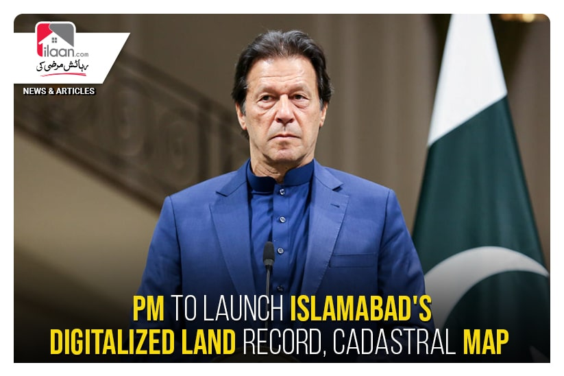 PM to launch Islamabad's digitalized land record, cadastral map