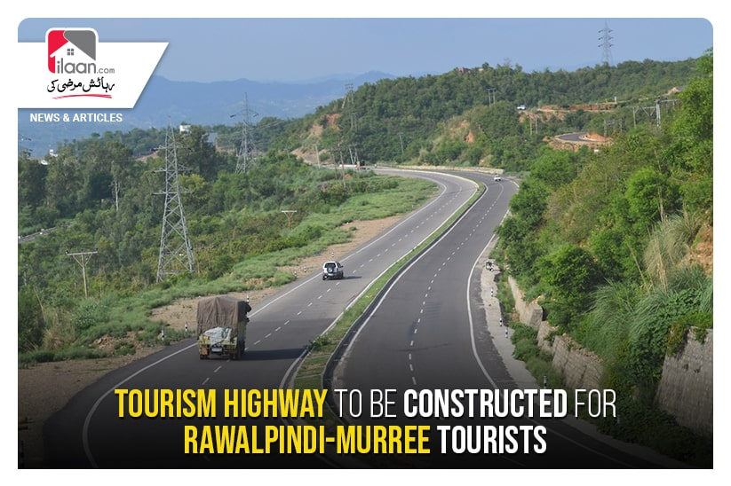 Tourism highway to be constructed for Rawalpindi-Murree tourists