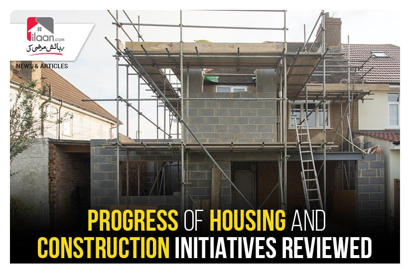 Progress of housing and construction initiatives reviewed