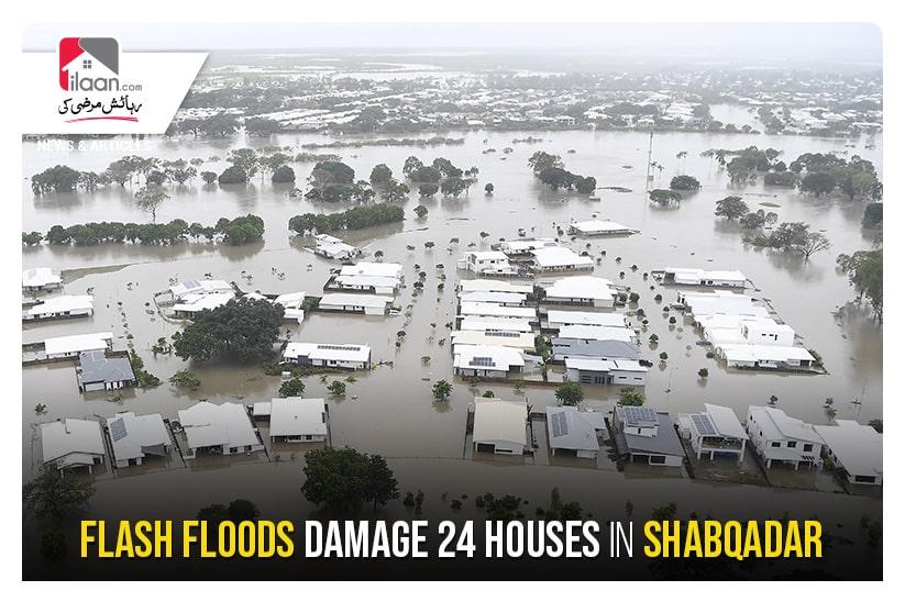 Flash floods damage 24 houses in Shabqadar
