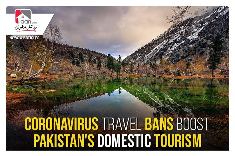 Coronavirus travel bans boost Pakistan's domestic tourism