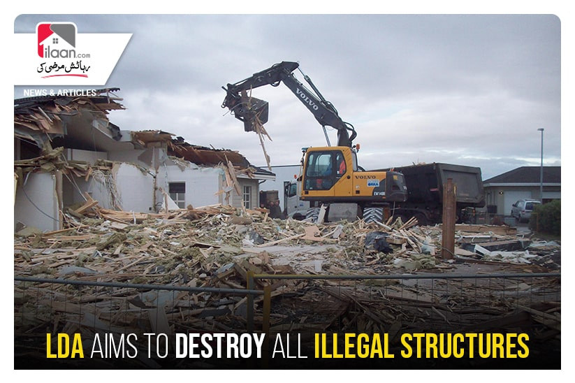 LDA aims to destroy all illegal structures