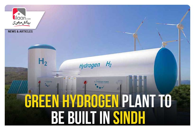Green hydrogen plant to be built in Sindh
