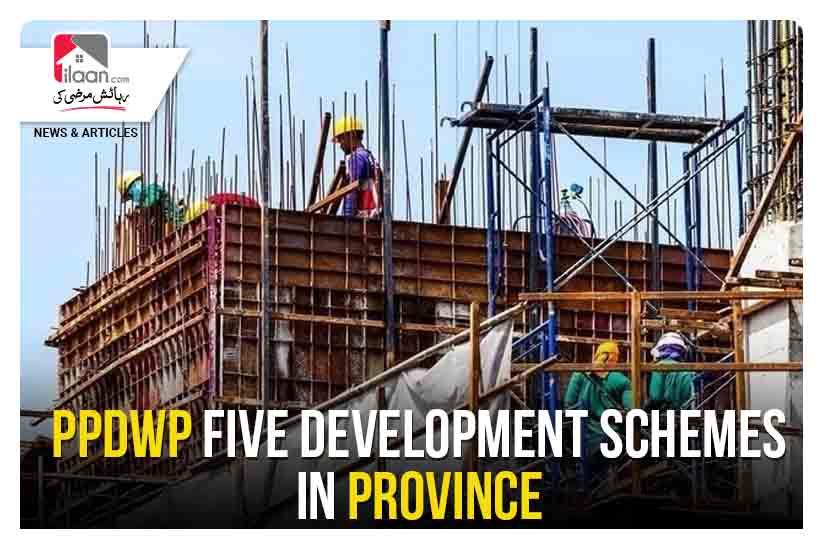 PPDWP five development schemes in province