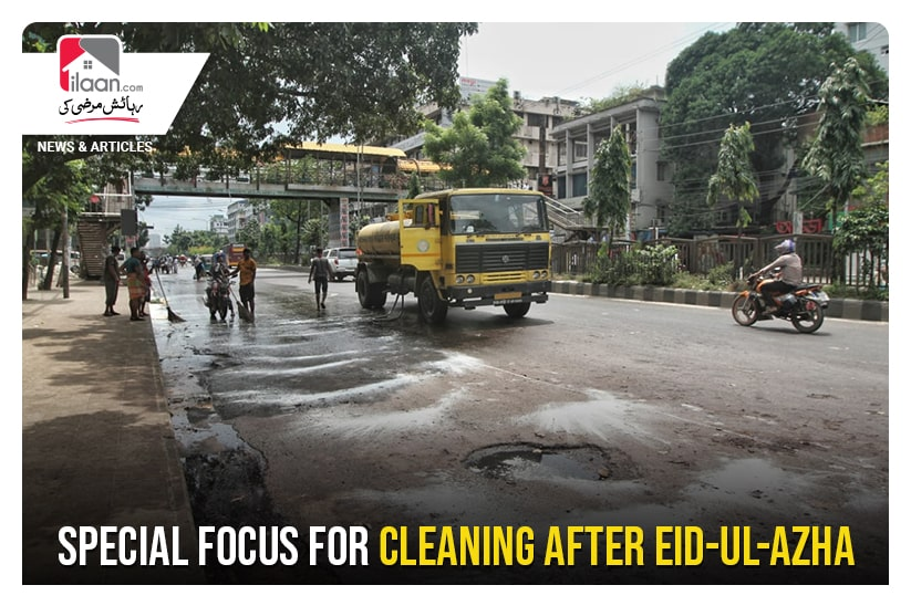 Special focus for cleaning after Eid-ul-Azha