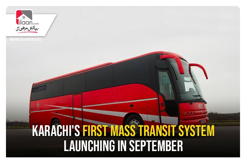 Karachi's First Mass Transit System Launching in September
