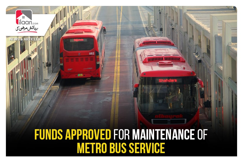 Funds approved for maintenance of Metro Bus Service