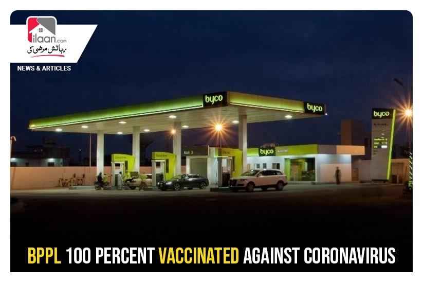 BPPL 100 percent vaccinated against coronavirus