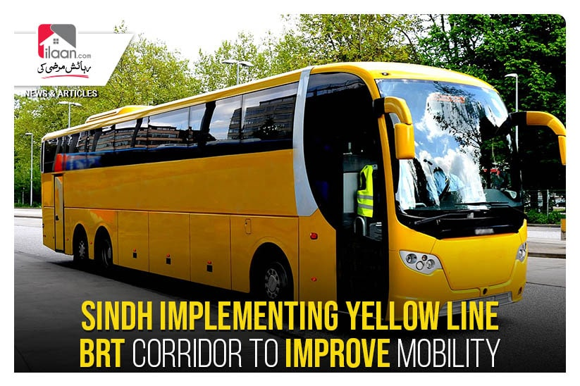 Sindh implementing Yellow Line BRT Corridor to improve mobility