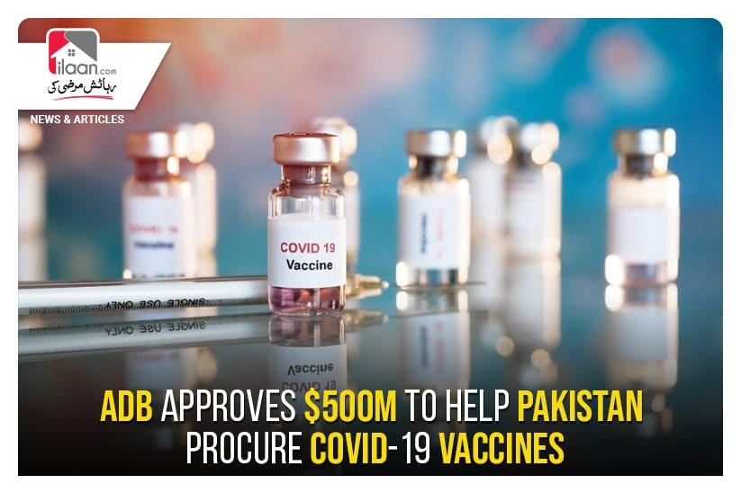 ADB approves $500m to help Pakistan procure Covid-19 vaccines