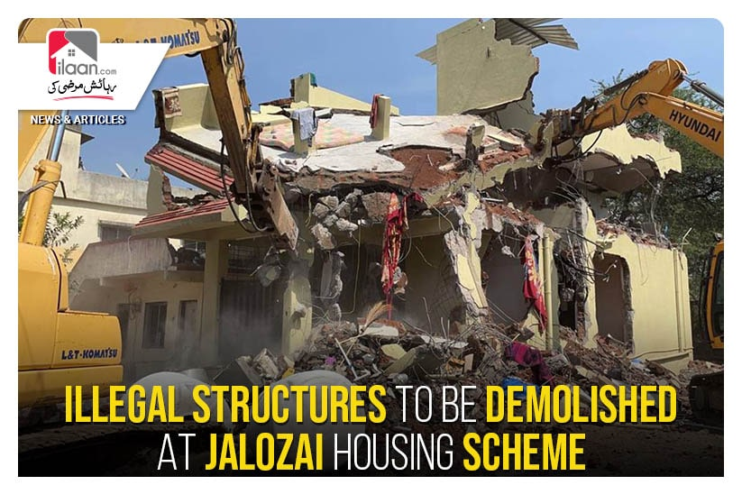 Illegal structures to be demolished at Jalozai Housing Scheme
