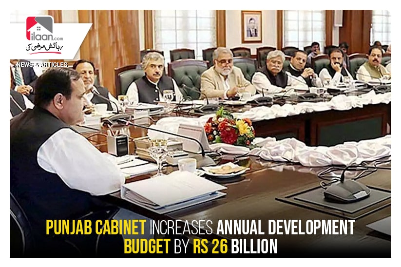 Punjab cabinet increases annual development budget by Rs 26 billion