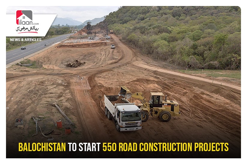 Balochistan to start 550 road construction projects