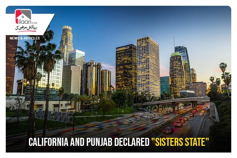 "California and Punjab declared ""Sisters State"""