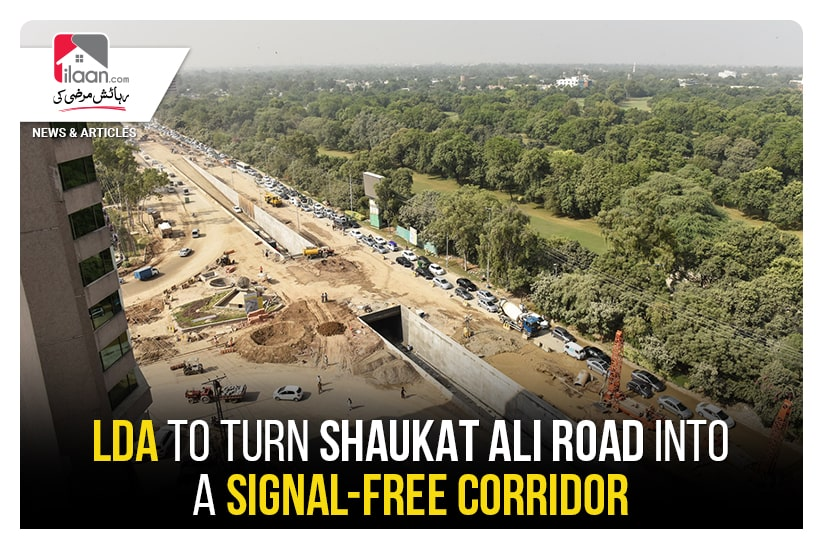 LDA to turn Shaukat Ali Road into a signal-free corridor