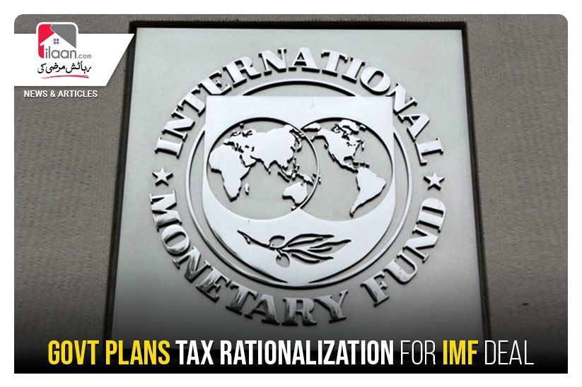 Govt plans tax rationalization for IMF deal