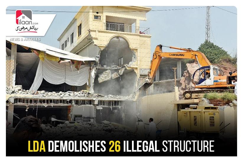 LDA demolishes 26 illegal structures