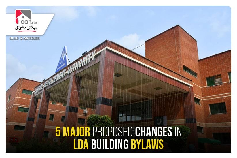 5 Major Proposed Changes in LDA Building Bylaws