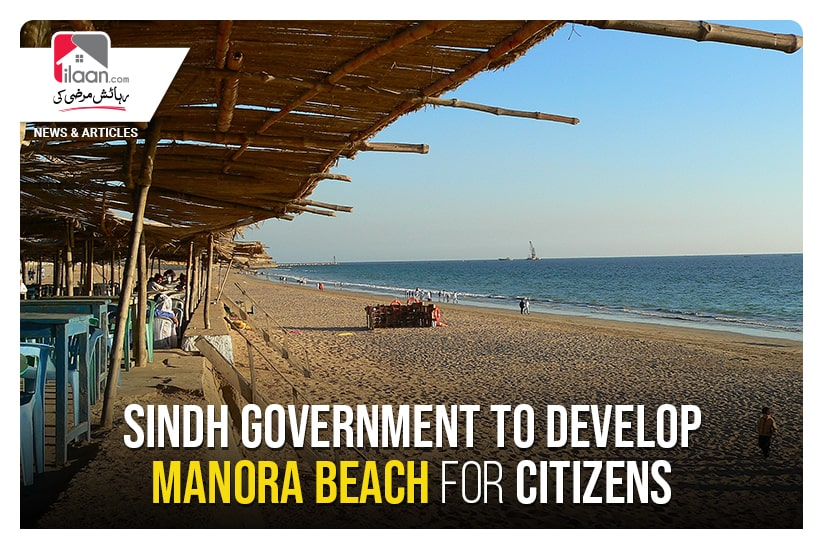 Sindh Government to develop Manora Beach for citizens