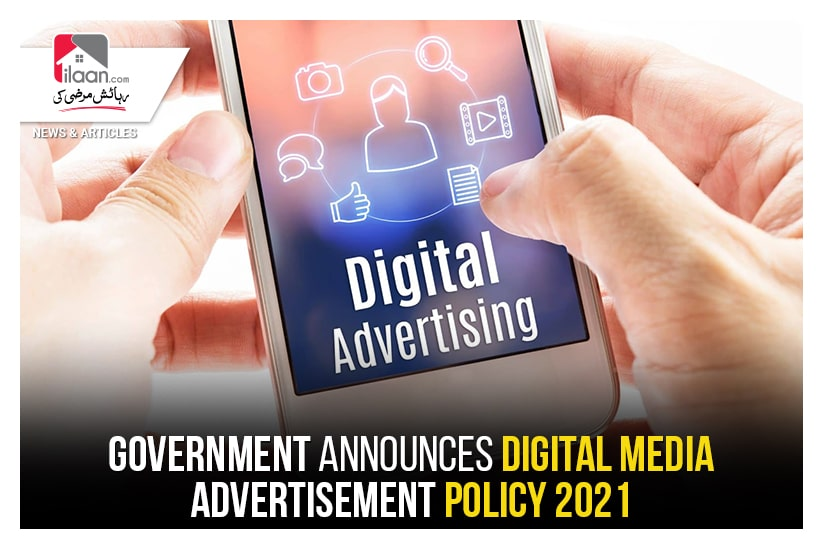 Government announces digital media advertisement policy 2021