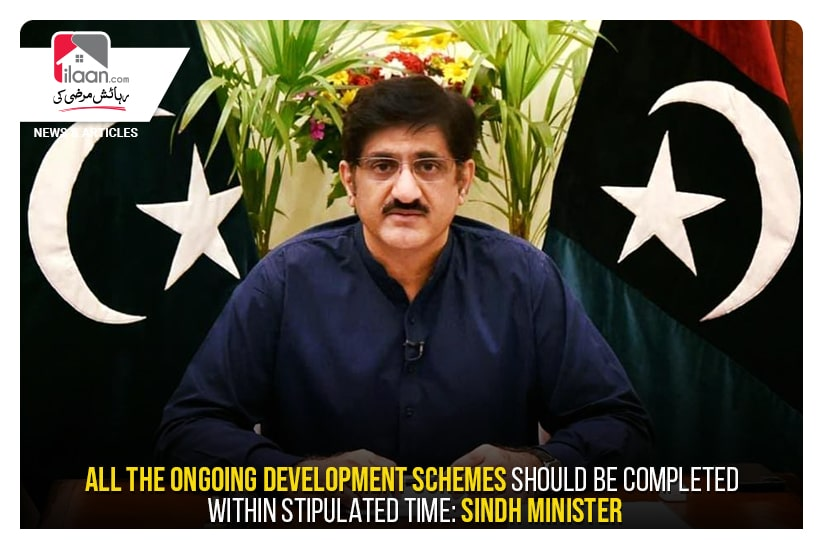 All the ongoing development schemes should be completed within stipulated time: Sindh Minister