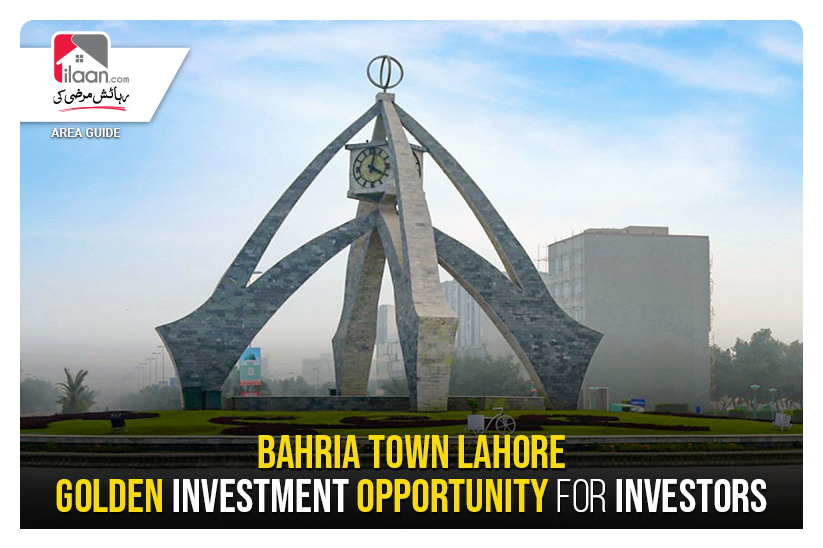 Bahria Town Lahore - Golden Investment Opportunity for Investors