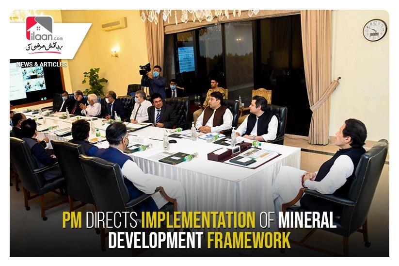 PM directs implementation of mineral development framework