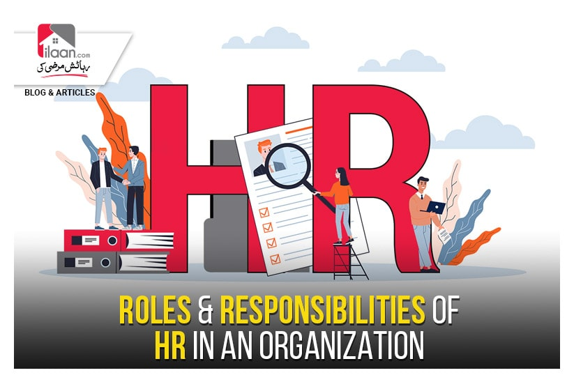 Roles and Responsibilities of HR in an Organization