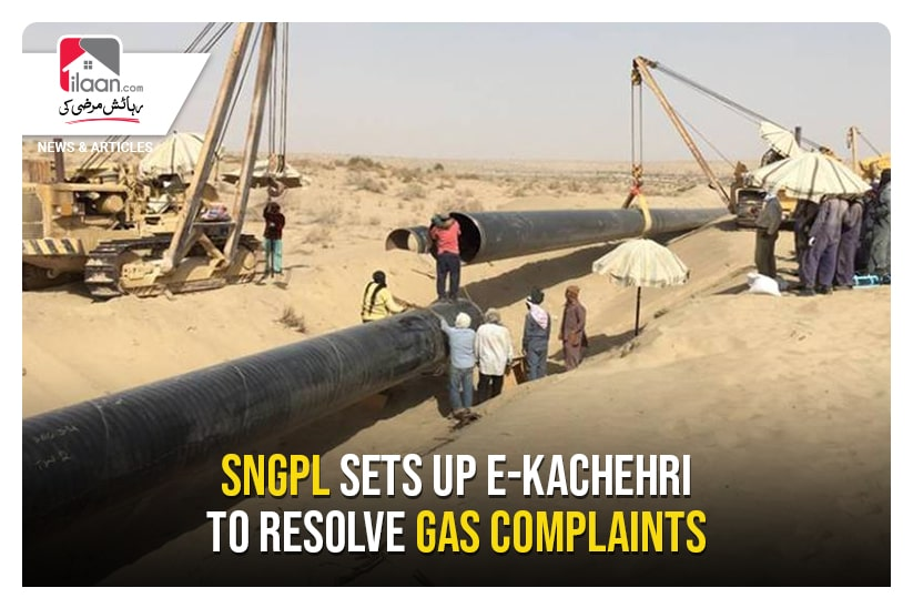 SNGPL sets up E-Kachehri to resolve gas complaints
