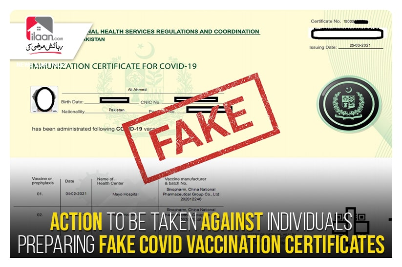 Action to be taken against individuals preparing fake COVID vaccination certificates