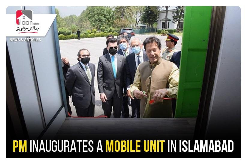 PM inaugurates a mobile unit in Islamabad