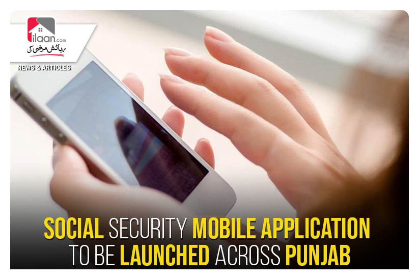 Social security mobile application to be launched across Punjab