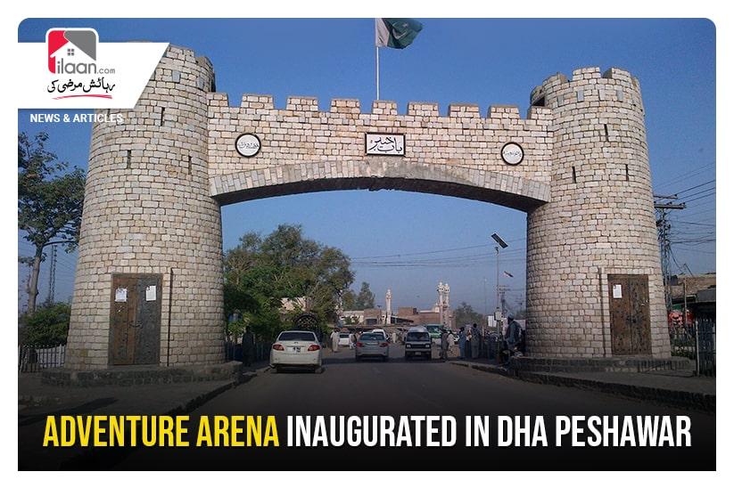 Adventure Arena inaugurated in DHA Peshawar