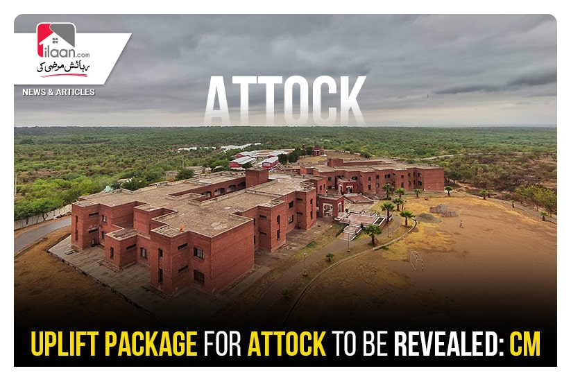 Uplift package for Attock to be revealed: CM