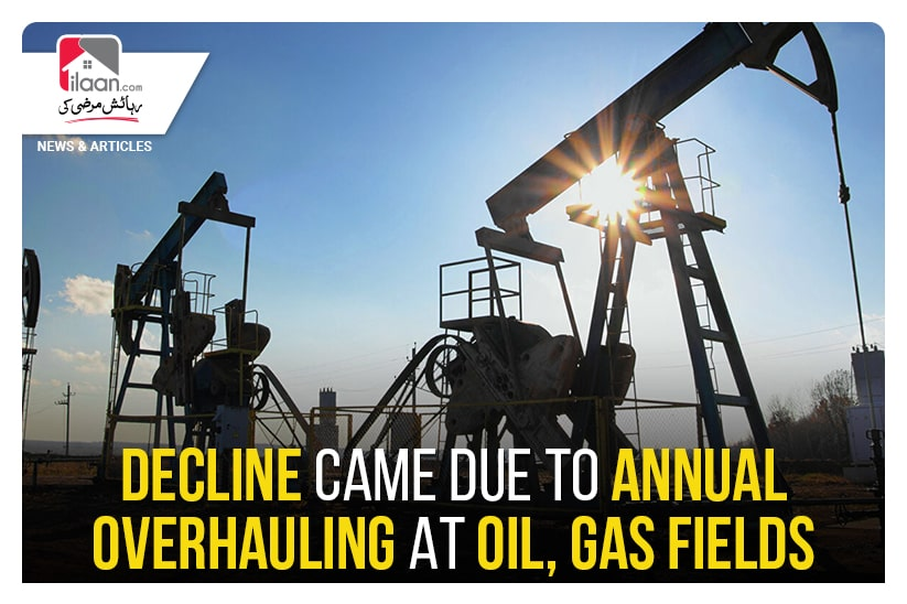 Decline came due to annual overhauling at oil, gas fields