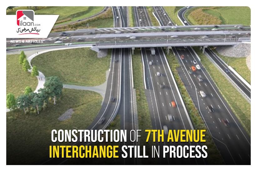 Construction of 7th Avenue Interchange still yet to start