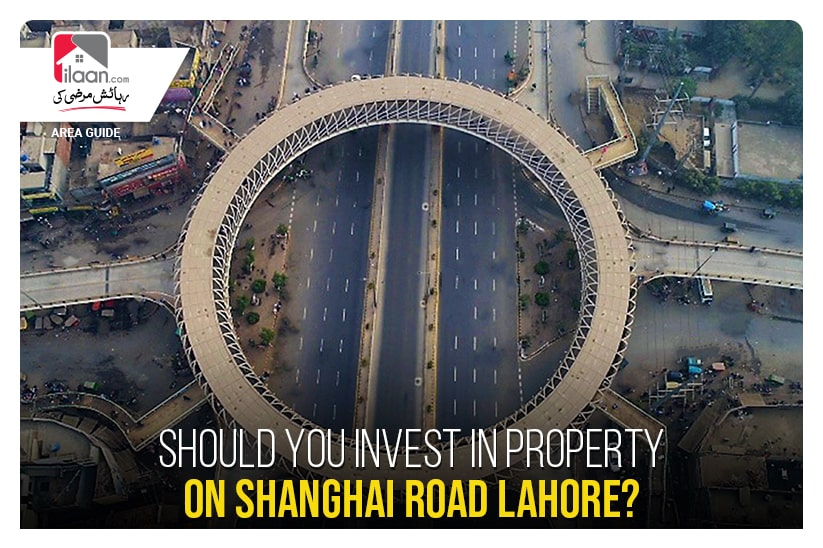 Should you invest in property on Shanghai Road Lahore?