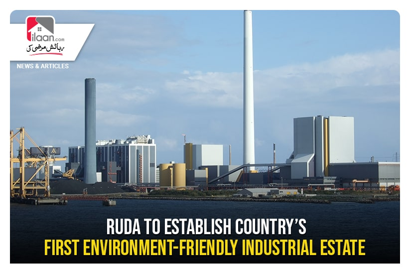 RUDA to establish country's first environment-friendly industrial estate