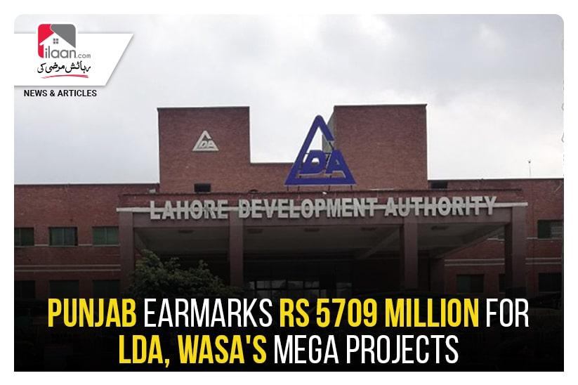Punjab earmarks Rs 5709 Million For LDA, WASA's Mega Projects